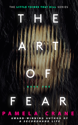 The Art of Fear by Pamela Crane