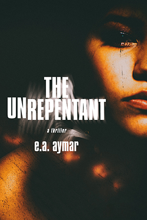Cover for The Unrepentant by EA AYMAR