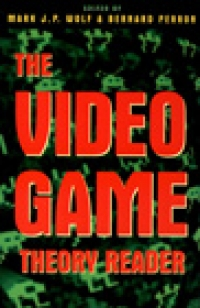 Video Game Theory Reader cover