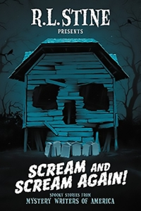 Scream and Scream Again cover for anthology edited by R.L. Stine